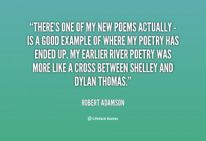 There's one of my new poems actually - is a good example of where my ...
