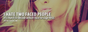 Hate Two Faced People Facebook Cover Photo