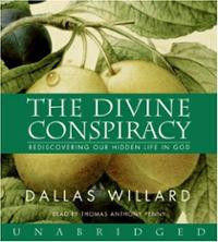 The Divine Conspiracy (Audio) ~ Dallas Willard (Author) Cover Art