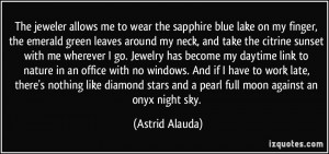 The jeweler allows me to wear the sapphire blue lake on my finger, the ...