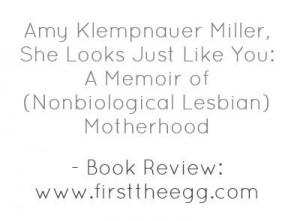 ... the experience of parenting as a non-biological lesbian mother