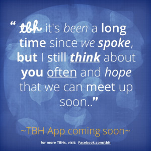 ... TBH app! #tbh #tobehonest #lms4tbh #quote #honest Quotes 3, Quotes