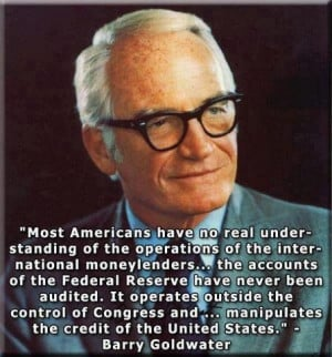 Barry Goldwater on Federal Reserve