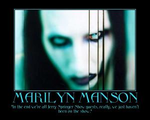 Marilyn Manson : Quote by HarvestQueen