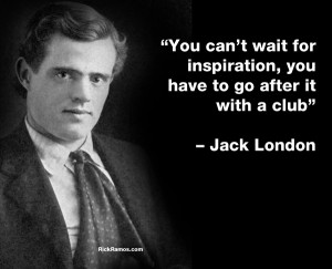 On Inspiration – Jack London Quotes