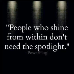 Shine within. ..