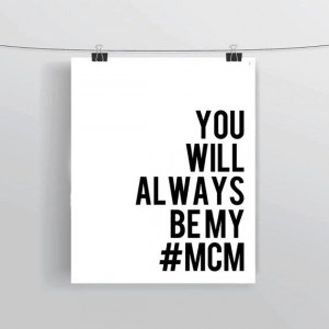 ... Always Be My Hashtag #MCM Funny Social Media Quote Art Prints and