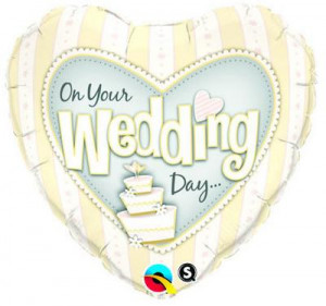 on your wedding day cake balloon 1706 p On Your Wedding Day Quote