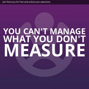 You can't manage what you don't measure.Unlock your inner awesome ...