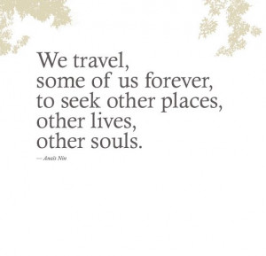 Travel Mood, Gonna Travel, Beauty Travel Quote, Soul Travel, Travel ...