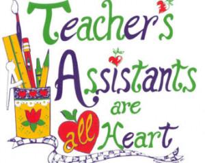 Teacher's Assistants are All He art, School, Teachers, New T-Shirt 415 ...