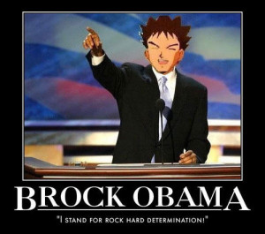 pokemon motivator president brock obama
