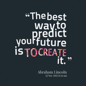 Quotes About The Future Future quotes