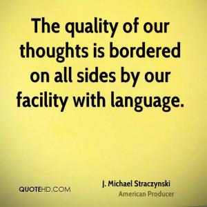 michael-straczynski-j-michael-straczynski-the-quality-of-our.jpg