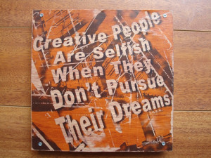 Don't be selfish, share the creativity!