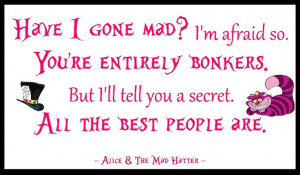 ~ Quotes ~ Mad Hatter ~ Alice ~ Madness ~: Wonderland Quotes, Quotes ...