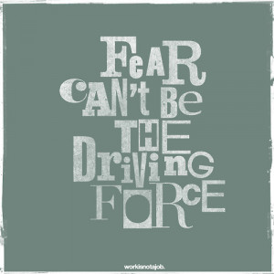 fear, quote, true
