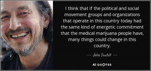 19 Best John Trudell Quotes | A-Z Quotes