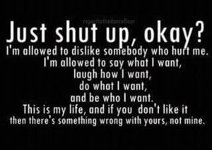 Just Shut Up, Okay - Funny Quote