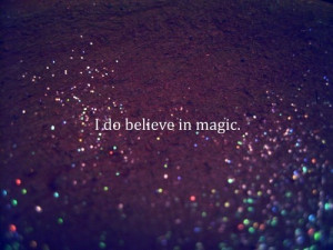 Tag Archives: I do believe in magic