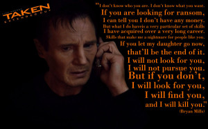 Taken Quote Taken - liam neeson by