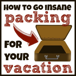 How To Go Insane By Packing For Vacation