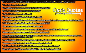Oasis Quotes =] funny as fk in RaNdOm! by Tom Cahill