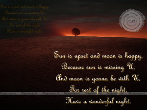 Good night Quotes, Sun is upset and moon is happy, Because sun is ...