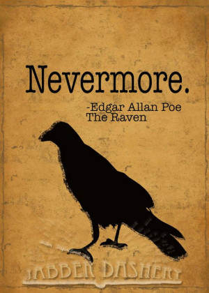 ! quote from Edgar Allan Poe's classic poem