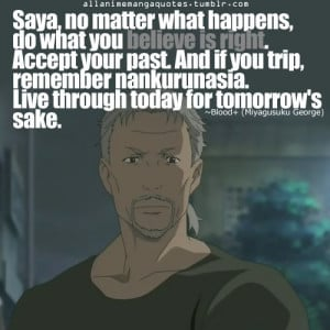 Blood+ ...anime wise quotes