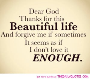 dear-god-thank-you-beautiful-life-quote-picture-quotes-sayings-pics ...