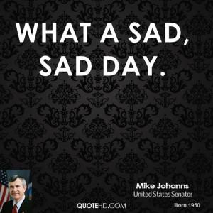 What a sad, sad day.