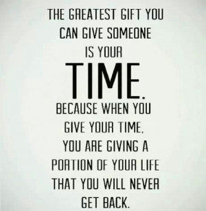 ... can give someone is your time. Food For Thought, Rivieramaison Quote
