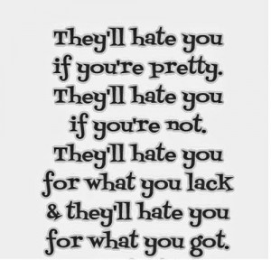 basically. The key is to ignore the haters...or as Ellen says,