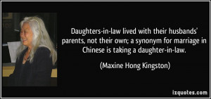 Daughters-in-law lived with their husbands' parents, not their own; a ...