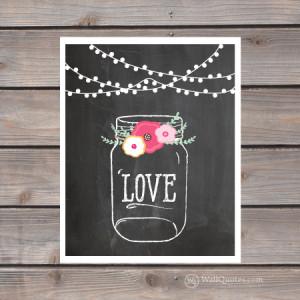 Mason Jar Love Wall Quotes™ Giclée Art Print
