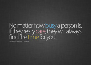 busy, care, love, love quotes, love sayings, quotations, quote, quotes ...