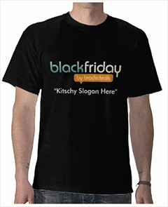 Create our Black Friday T-Shirt Slogan and WIN!