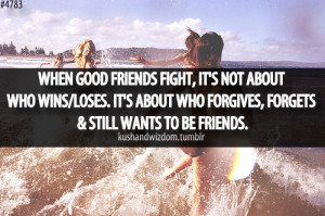 When good friends fight, it's not about who wins/loses. It's about who ...