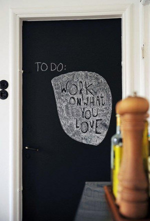 To do: work on what you love