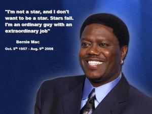 Bernie Mac Quote