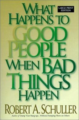 What-Happens-to-Good-People-When-Bad-Things-Happen-9780802726988.jpg