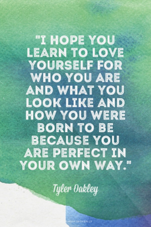 ... are perfect in your own way.