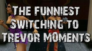 GTA 5 Trevor Quotes