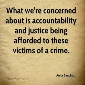 accountability and justice being afforded to these victims of a crime ...