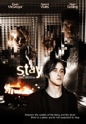 Stay - Marc Forster (2005).