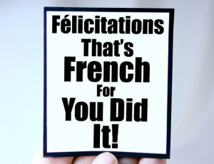 congratulations_graduation_quote_with_fun_french_quote_grande.jpg?v ...