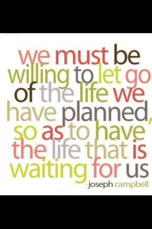 plans change