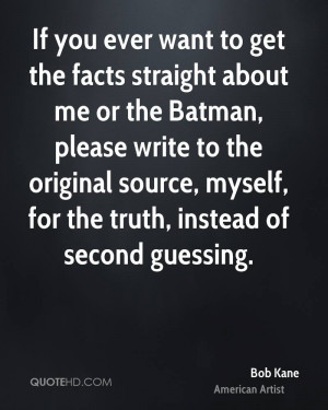 Bob Kane Quotes