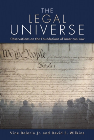 The Legal Universe: Observations on the Foundations of American Law